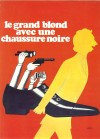 Tall Blond Man with One Black Shoe, The (Grand blond avec une chaussure noire, Le)